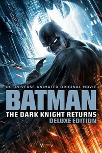 Batman: The Dark Knight Returns